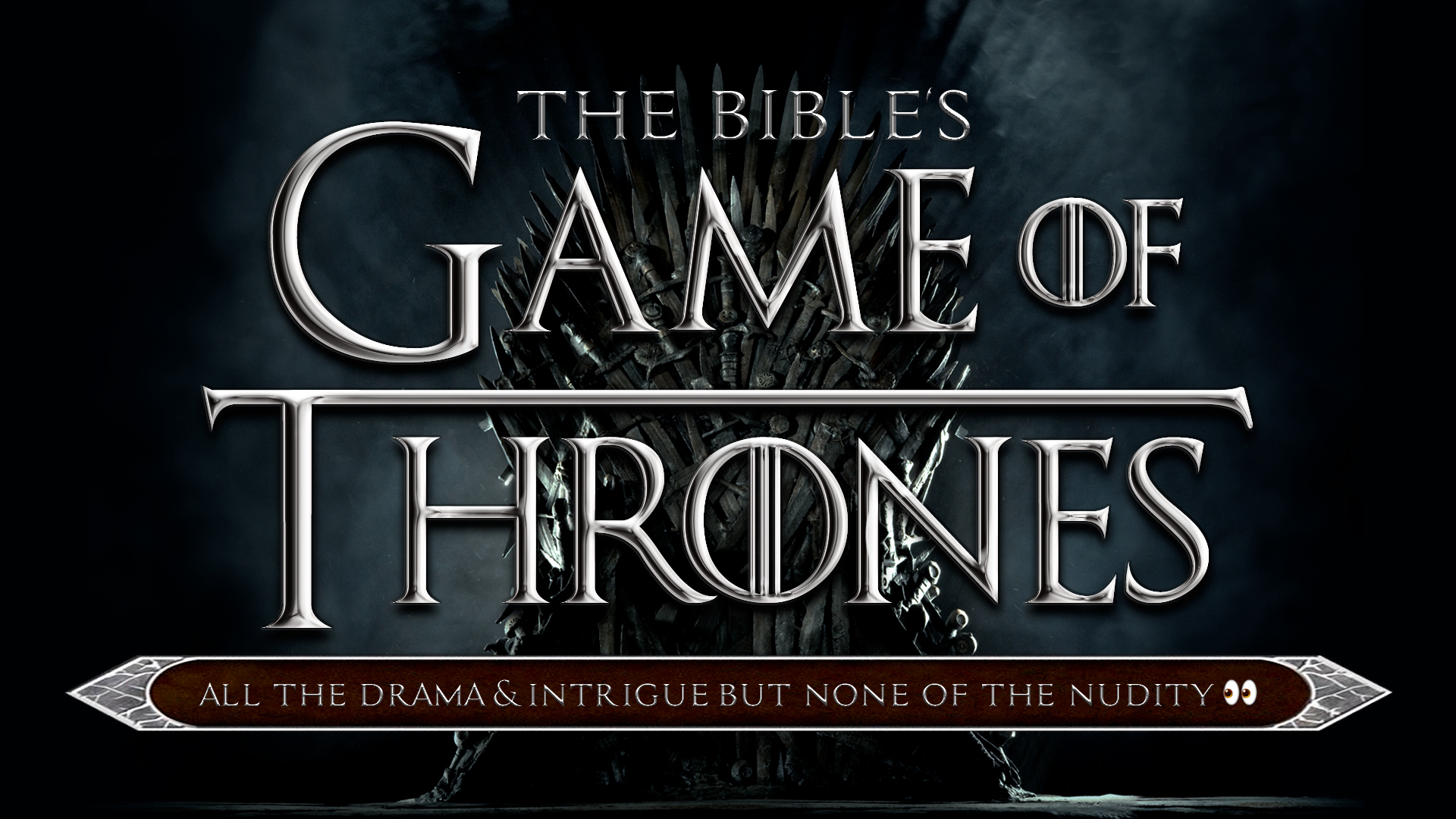 The Bible's Game Of Thrones